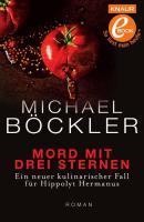 Cover-Bild zu Mord mit drei Sternen (eBook) von Böckler, Michael