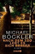 Cover-Bild zu Nach dem Tod lebt es sich besser (eBook) von Böckler, Michael