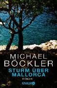 Cover-Bild zu Sturm über Mallorca (eBook) von Böckler, Michael