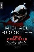 Cover-Bild zu Vino Criminale (eBook) von Böckler, Michael