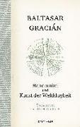 Cover-Bild zu Handorakel und Kunst der Weltklugheit von Gracián, Baltasar