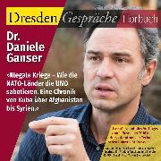Cover-Bild zu Illegale Kriege - Wie die NATO-Länder die UNO sabotieren (Audio Download) von Ganser, Dr. Daniele