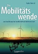 Cover-Bild zu Die Mobilitätswende von Kneissl, Karin