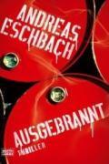 Cover-Bild zu Ausgebrannt von Eschbach, Andreas