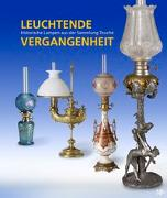 Cover-Bild zu Leuchtende Vergangenheit von Touché, Dr. Werner