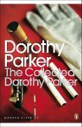Cover-Bild zu The Collected Dorothy Parker von Parker, Dorothy