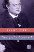 Cover-Bild zu Werfel, Franz: Das grosse Lesebuch