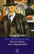 Cover-Bild zu Werfel, Franz: Der Abituriententag