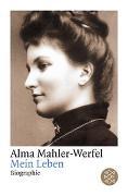 Cover-Bild zu Mahler-Werfel, Alma: Mein Leben