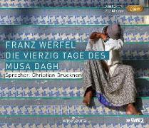 Cover-Bild zu Werfel, Franz: Die vierzig Tage des Musa Dagh (Neuausgabe MP3-CD)