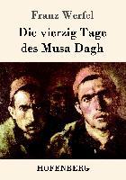Cover-Bild zu Franz Werfel: Die vierzig Tage des Musa Dagh