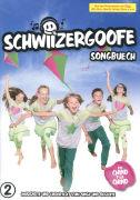 Cover-Bild zu Schwiizergoofe 02. Songbuech