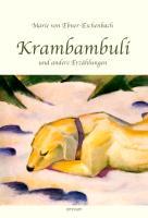 Cover-Bild zu Ebner-Eschenbach, Marie von: Krambambuli