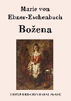Cover-Bild zu Marie von Ebner-Eschenbach: Bozena