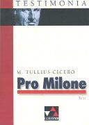 Cover-Bild zu Pro Milone - Pro T. annio milone ad iudices oratio