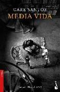 Cover-Bild zu Media vida (Premio Nadal 2017)