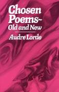 Cover-Bild zu Lorde, Audre: Chosen Poems: Old and New