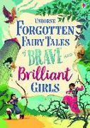 Cover-Bild zu Forgotten Fairy Tales of Brave and Brilliant Girls