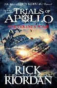 Cover-Bild zu The Tyrant's Tomb (The Trials of Apollo Book 4)