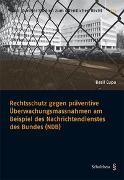Cover-Bild zu Cupa, Basil: Rechtsschutz gegen präventive Überwachungsmassnahmen am Beispiel des Nachrichtendienstes des Bundes (NDB)