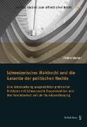 Cover-Bild zu Weber, Anina: Schweizerisches Wahlrecht und die Garantie der politischen Rechte