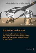 Cover-Bild zu Vokinger, Kerstin Noëlle: Organisation der Ärzte-AG
