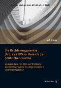 Cover-Bild zu Krause, José: Die Rechtsweggarantie (Art. 29a BV) im Bereich der politischen Rechte