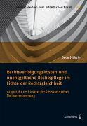 Cover-Bild zu Stähelin, Beda Andreas: Rechtsverfolgungskosten und unentgeltliche Rechtspflege im Lichte der Rechtsgleichheit