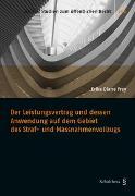 Cover-Bild zu Frey, Erika Diane: Der Leistungsvertrag und dessen Anwendung auf dem Gebiet des Straf- und Massnahmenvollzugs