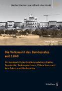 Cover-Bild zu Schiller, Felix: Die Volkswahl des Bundesrates seit 1848