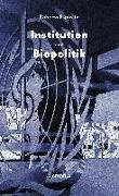 Cover-Bild zu Esposito, Roberto: Institution und Biopolitik