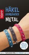 Cover-Bild zu Häkelarmbänder Set Metal