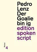 Cover-Bild zu Lenz, Pedro: Der Goalie bin ig