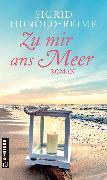 Cover-Bild zu Zu mir ans Meer (eBook) von Hunold-Reime, Sigrid
