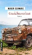 Cover-Bild zu Gesichtsverlust (eBook) von Schwarz, Maren