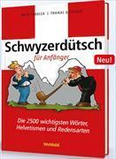 Cover-Bild zu Schwyzerdütsch für Anfänger von Troxler, Ruth