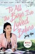 Cover-Bild zu To All the Boys I've Loved Before. Film Tie-In