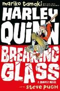 Cover-Bild zu Harley Quinn: Breaking Glass