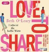 Cover-Bild zu O'Leary, Beth: Love to share - Liebe ist die halbe Miete