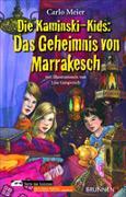 Cover-Bild zu Meier, Carlo: Das Geheimnis von Marrakesch