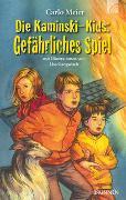 Cover-Bild zu Meier, Carlo: Die Kaminski-Kids: Gefährliches Spiel