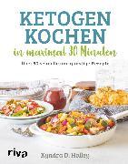 Cover-Bild zu eBook Ketogen kochen in maximal 30 Minuten