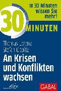 Cover-Bild zu eBook 30 Minuten An Krisen und Konflikten wachsen