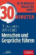 Cover-Bild zu eBook 30 Minuten Menschen und Gespräche führen