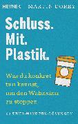Cover-Bild zu eBook Schluss. Mit. Plastik