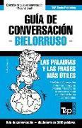 Cover-Bild zu Guía de Conversación Español-Bielorruso Y Vocabulario Temático de 3000 Palabras