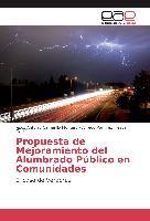 Cover-Bild zu Propuesta de Mejoramiento del Alumbrado Público en Comunidades