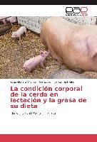 Cover-Bild zu La condición corporal de la cerda en lactación y la grasa de su dieta