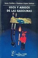 Cover-Bild zu Usos y Abusos de la Gasolina