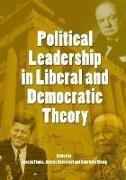 Cover-Bild zu Femia, Joseph (Hrsg.): Political Leadership in Liberal and Democratic Theory